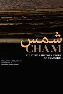 CHAM CULTURE & HISTORY STORY OF CAMBODIA (2018)